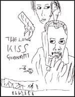 ロング・キス・グッドナイト