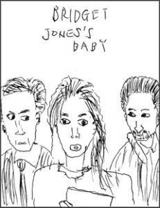 ブリジット・ジョーンズの日記 ダメな私の最後のモテ期