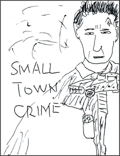 スモール・タウン・クライム -回り道の正義-