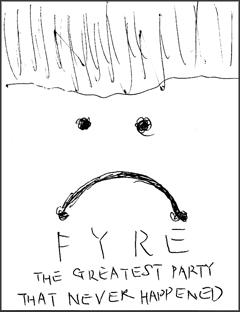 FYRE: 夢に終わった史上最高のパーティー
